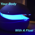 heal your body with a float tank