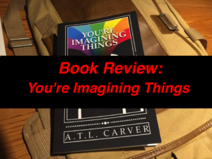 You're Imagining Things Book Review